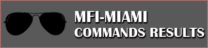 MFI-Miami Commands Results